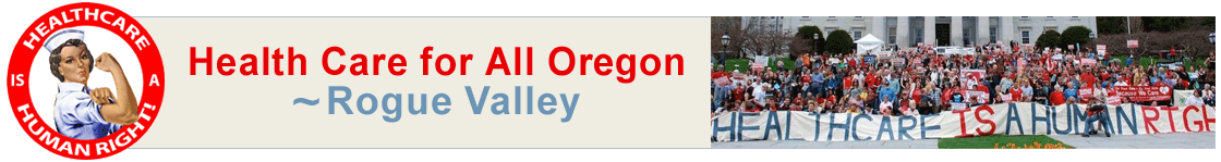 Healthcare for All Oregon – Rogue Valley